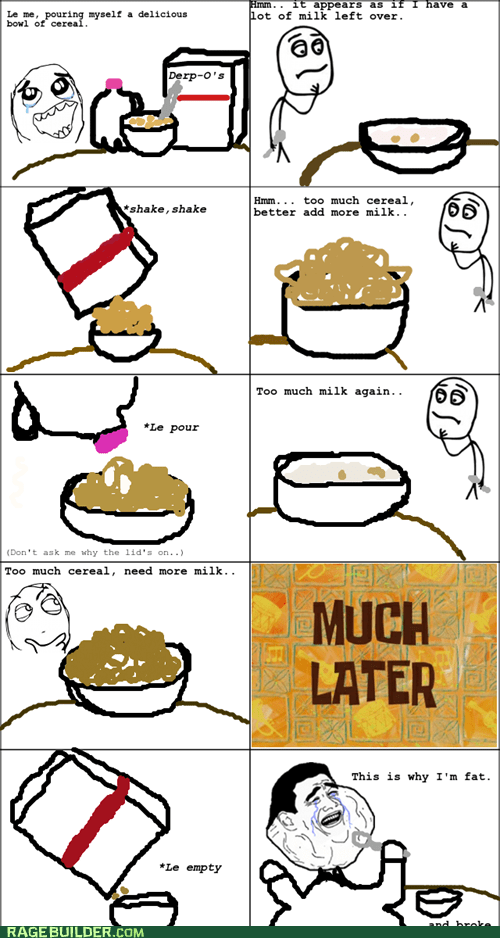 cereal,fat,forever alone,Rage Comics