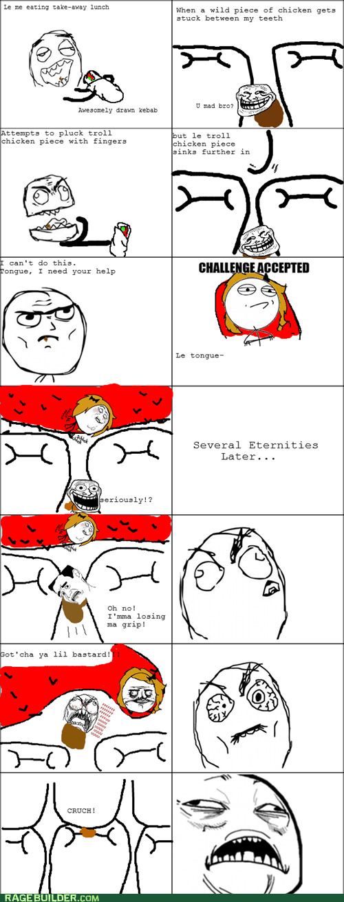 Challenge Accepted lunch Rage Comics tongue troll - 6327148800