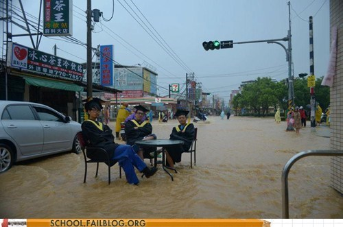 floods,happy graduation,Like a Boss