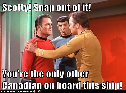 canadians,Captain Kirk,james doohan,Leonard Nimoy,scotty,Shatnerday,ship,snap out of it,Spock,Star Trek,stick together,William Shatner