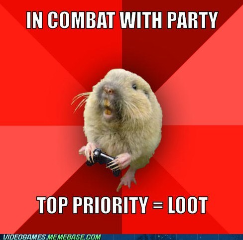 gaming gopher,loot,meme,priorities