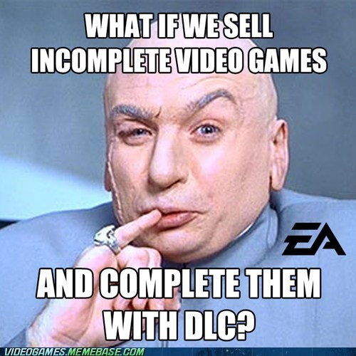 DLC,dr-evil,EA,evil association,meme