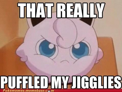 jigglypuff meme Memes rustled my jimmies - 6328342272