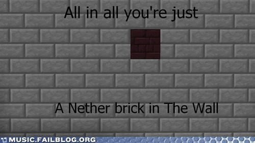 minecraft,pink floyd,the wall,video games