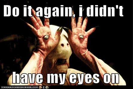 demon do it again eyes monster pans-labyrinth tricks watching