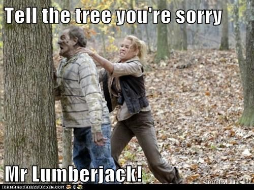 andrea,apologize,fight,force,laurie holden,lumberjack,sorry,tree,The Walking Dead,zombie