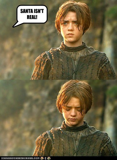a song of ice and fire,arya stark,disappointment,Game of Thrones,Maisie Williams,real,Sad,santa