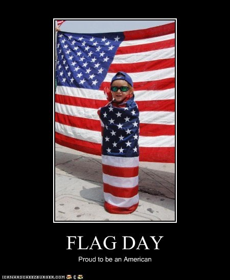 FLAG DAY Proud to be an American