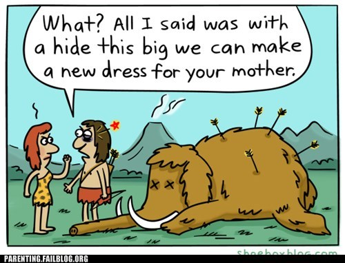Caveman mastadon mother in law wooly mammoth