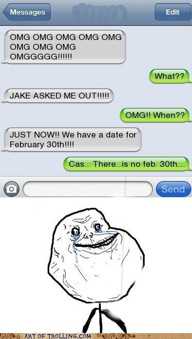 forever alone relationships sms - 6331692544