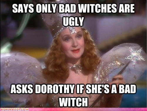 funny glinda meme Movie scumbag wizard of oz - 6331982336