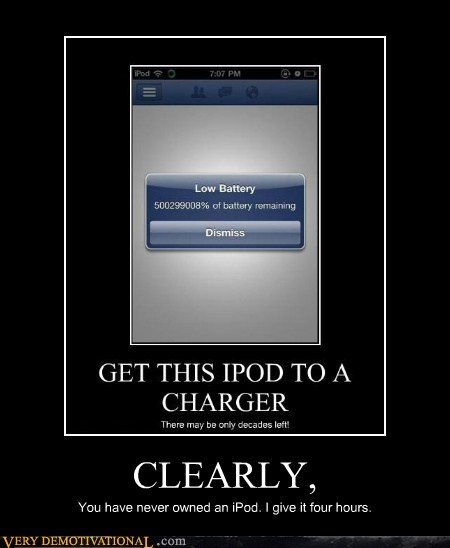 battery,clearly,hilarious,hours,ipod