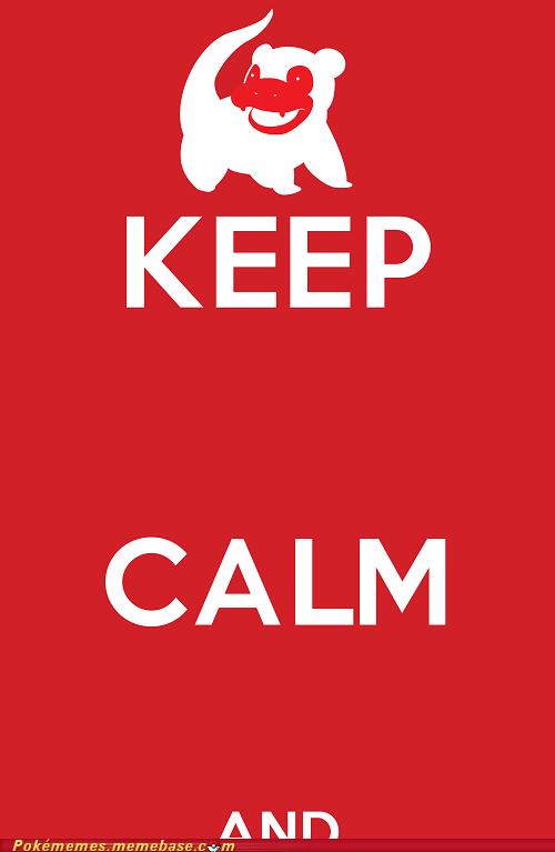 keep calm meme Memes poster slowpoke - 6332455936