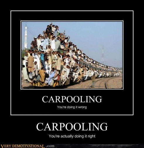 carpooling doing it right doing it right. Pure Awesome train