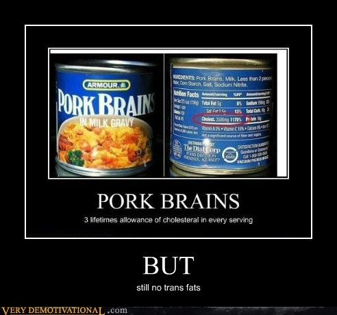 eww hilarious pork brain trans fats - 6332937984