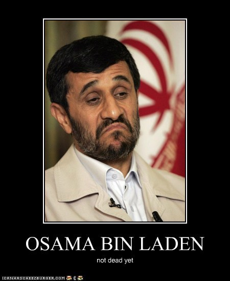 OSAMA BIN LADEN not dead yet