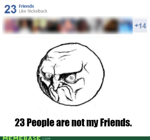 facebook friends nickelback Rage Comics - 6334168064