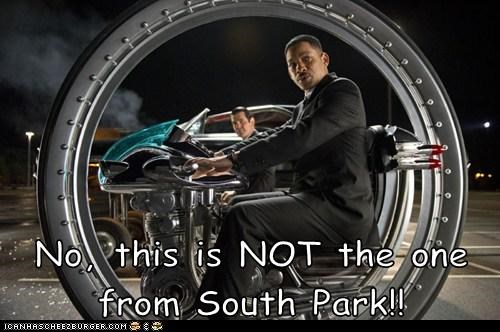 agent j,cycle,Men In Black III,no,South Park,will smith