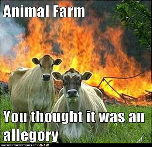 animal farm book evil cows Hall of Fame literary Memes novel - 6335173888