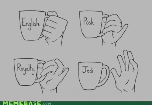 best of week,Jedi,Memes,posh,royalty,tea time,the force