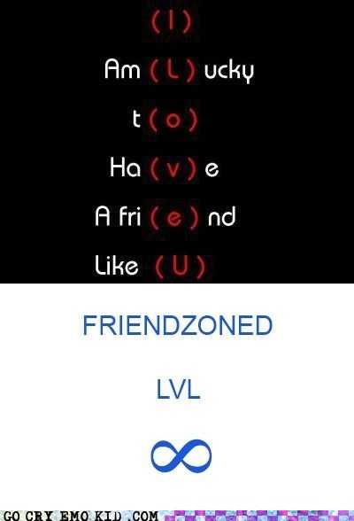 friendzone,love,lucky,relationships,weird kid