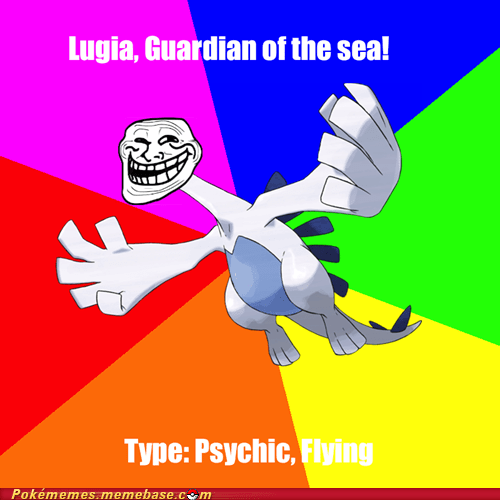 guardian of the sea,lugia,meme,Memes,the type is wrong,trolling
