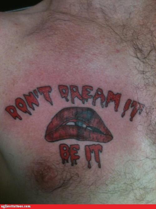 be it,chest tattoos,dont-dream-it,frank furter,g rated,lips,Rocky Horror Picture Show,Ugliest Tattoos