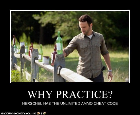 ammo,Andrew Lincoln,cheat code,practice,Rick Grimes,unlimited,The Walking Dead,why bother,zombie