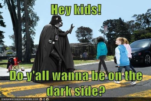 dark side,darth vader,kids,recruiting,sketchy,star wars