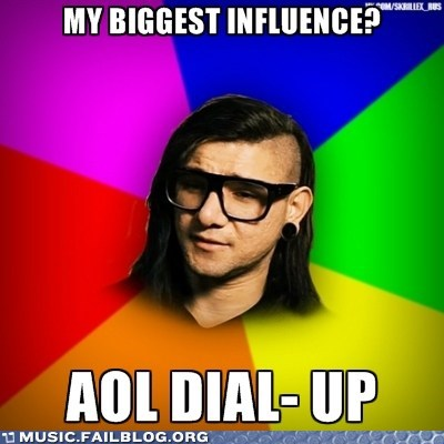 AOL,dialup,dial up,dubstep,meme,skrillex