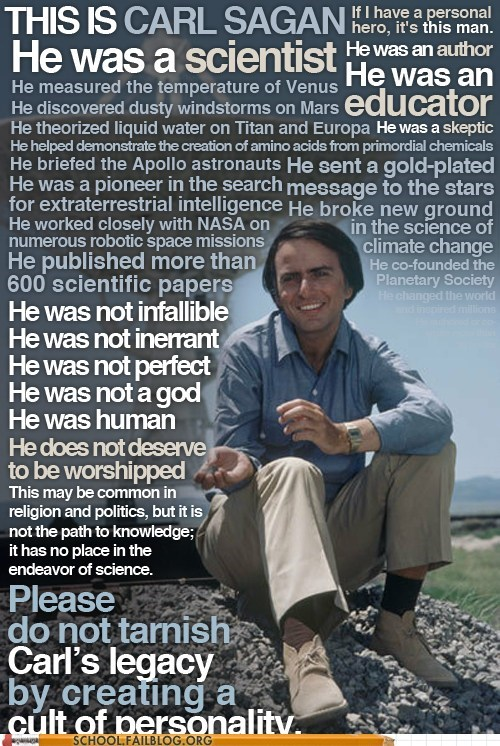 carl sagan,cult of personality,heroes,worshipping