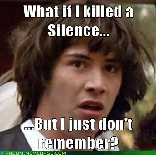 conspiracy keanu doctor who It Came From the It Came From the Interwebz Memes It Came From the - 6340512256