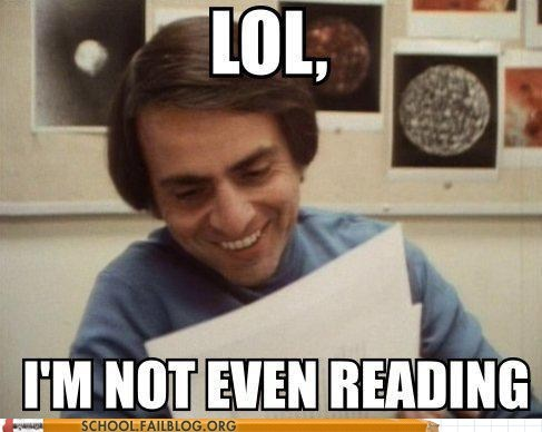 carl sagan,not even reading,scientists