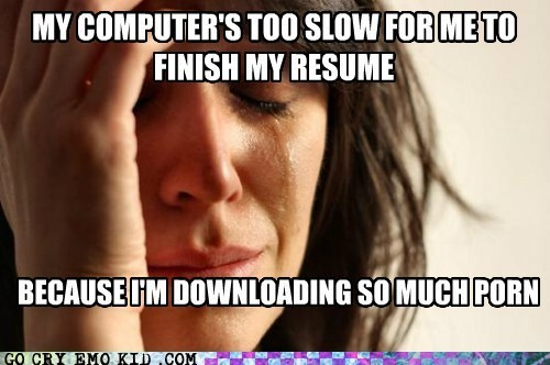 downloading emolulz First World Problems jobs pr0n