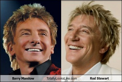 Barry Manilow,celeb,funny,Music,rod stewart,TLL