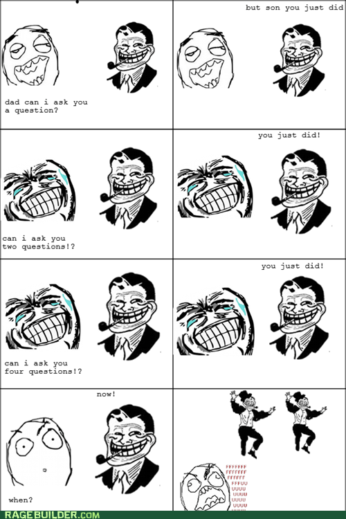 parenting,questions,Rage Comics,troll dad