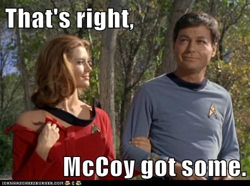 about time,DeForest Kelley,got some,McCoy,Star Trek,success,thats-right