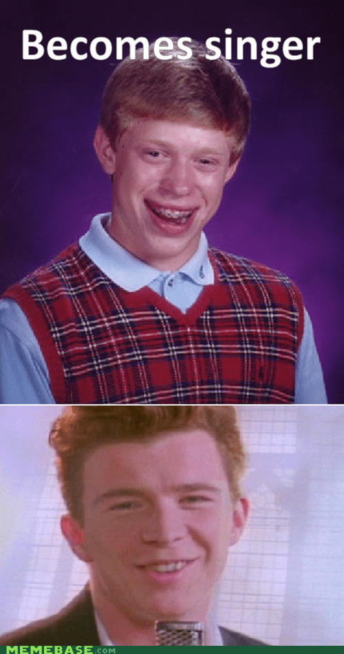 bad luck brian Memes never gonna give you up rick astley - 6343610112