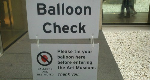 balloon check,art museum,art,no fun allowed,Balloons