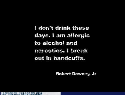 alcohol i break out in handcuffs narcotics robert downey jr - 6344648704