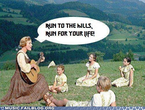 iron maiden,musical,run to the hills,sound of music,the sound of music