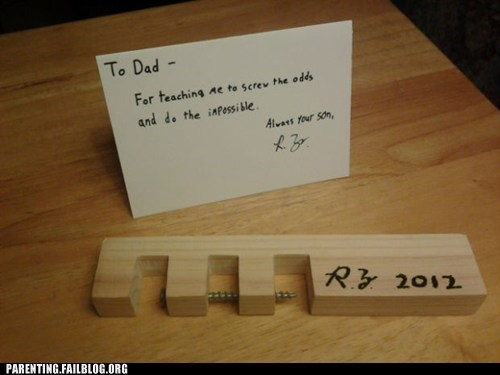 impossible,screw the odds,to dad,wood block
