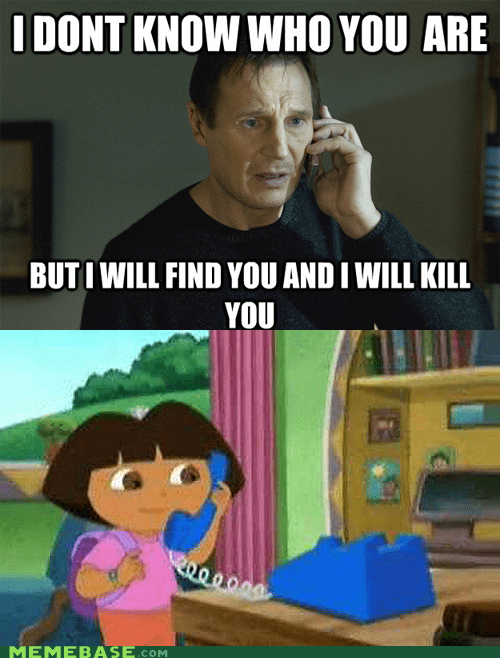 cartoons,dora the explorer,liam neeson,taken,TV