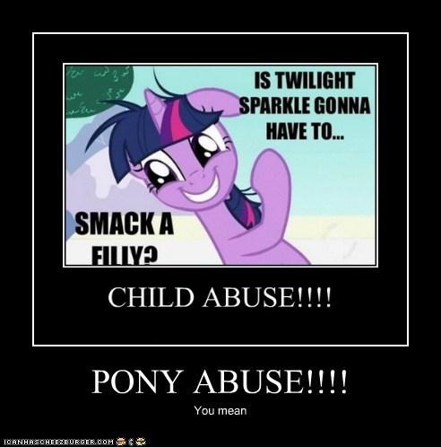 PONY ABUSE!!!!