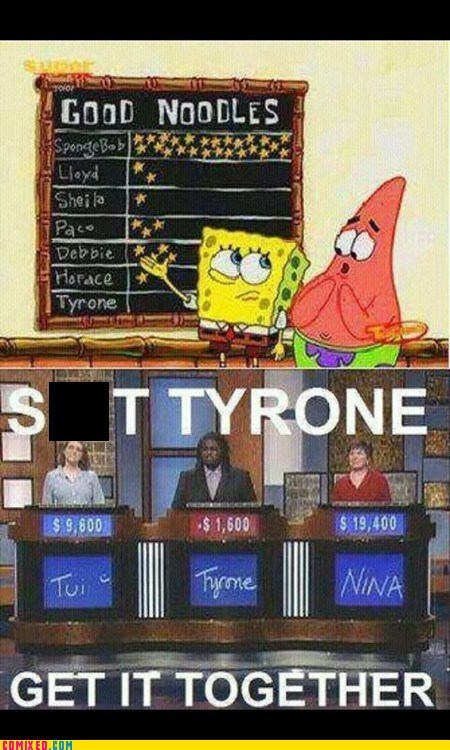 get it together,Jeopardy,SpongeBob SquarePants,TV,tyrone