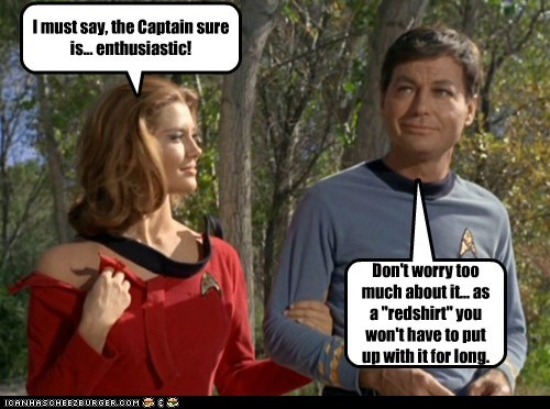 captain comforting Death DeForest Kelley enthusiastic McCoy redshirt smirk Star Trek