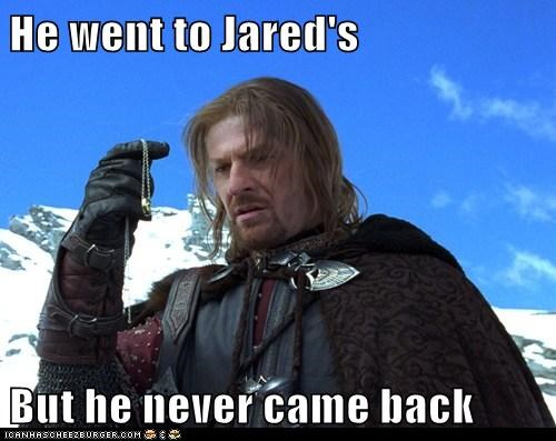 He went to Jared's But he never came back