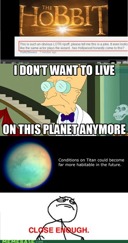 habitable,hobbit,idiots,science,titan