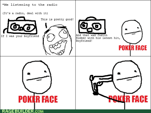 justin bieber Music poker face Rage Comics - 6348973056