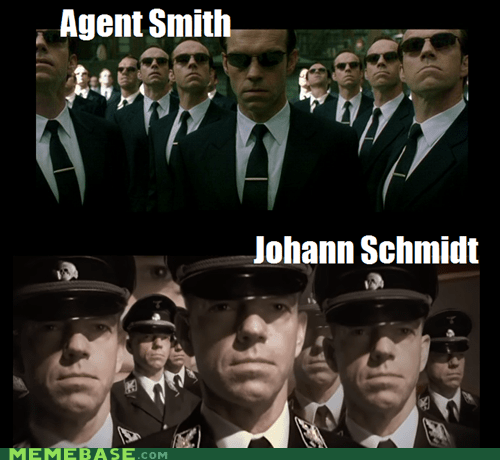 agent smith Hugo Weaving johann schmidt Memes so many - 6349011200